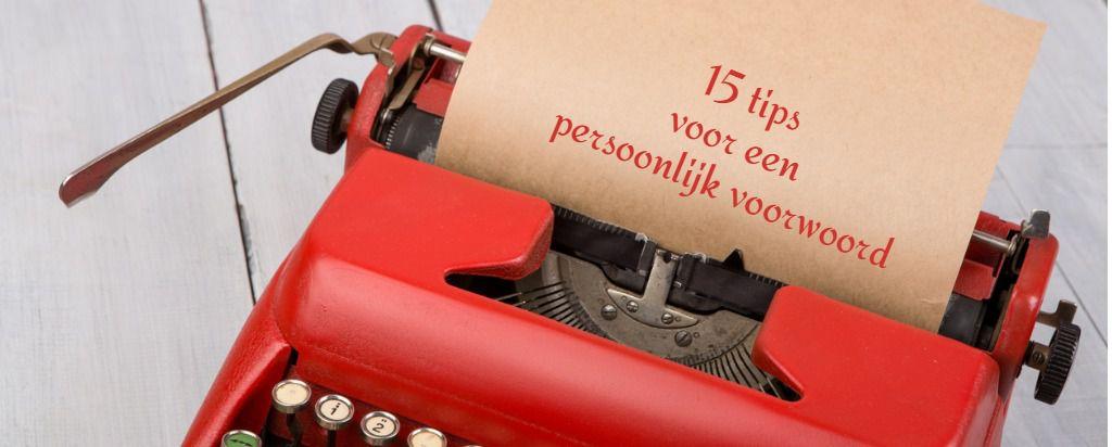 Een Persoonlijk Voorwoord Schrijven Zo Doe Je Dat