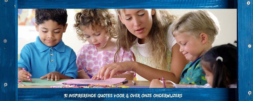31 Quotes En Uitspraken Over Onderwijs Vriendenboekennl
